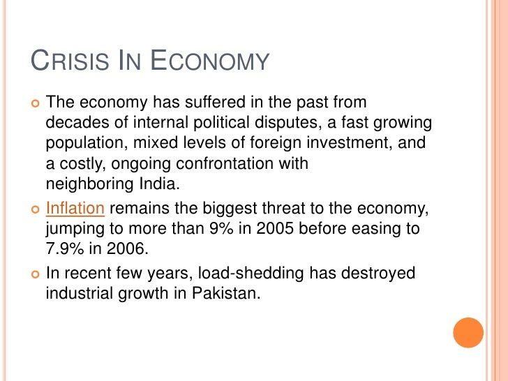 essay on the economy of pakistan Economic crisis in pakistan in 21st century economy is taken as 'religion' it is the blood in the veins of nation state, vitality in the human muscles, base for brutal wars and a reason for governments to rule.