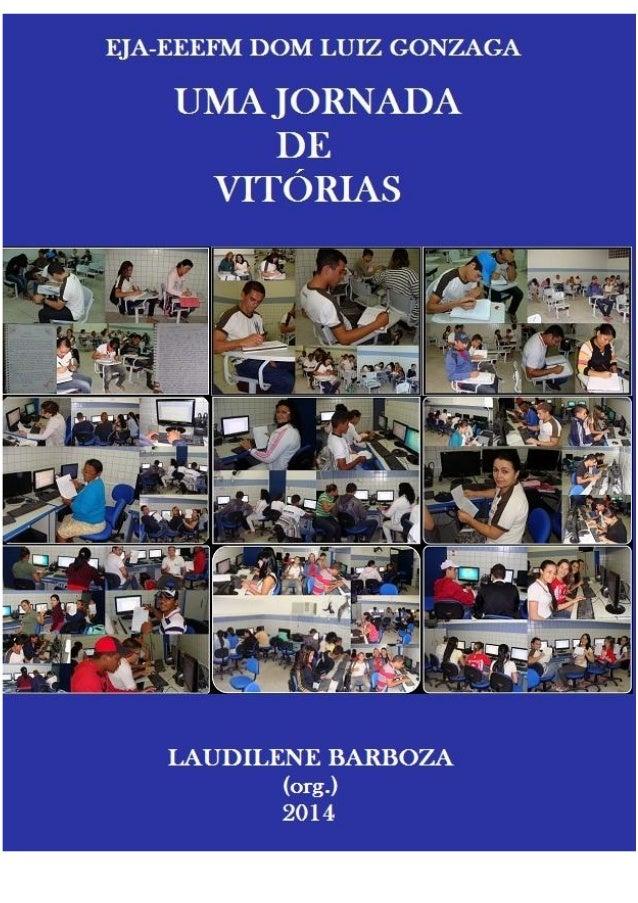 Apresentação Evidenciamos que a Educação de Jovens e Adultos é uma modalidade de ensino para alunos que não conseguiram co...