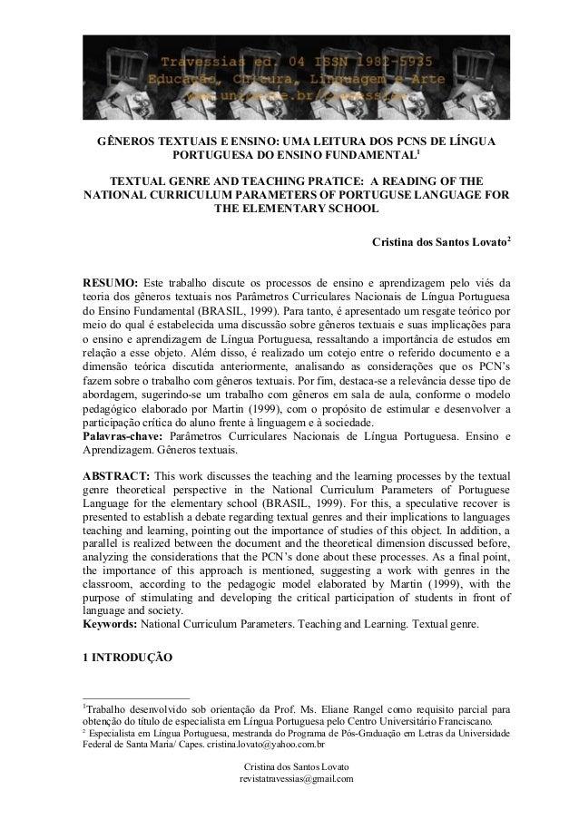 GÊNEROS TEXTUAIS E ENSINO: UMA LEITURA DOS PCNS DE LÍNGUA PORTUGUESA DO ENSINO FUNDAMENTAL1 TEXTUAL GENRE AND TEACHING PRA...