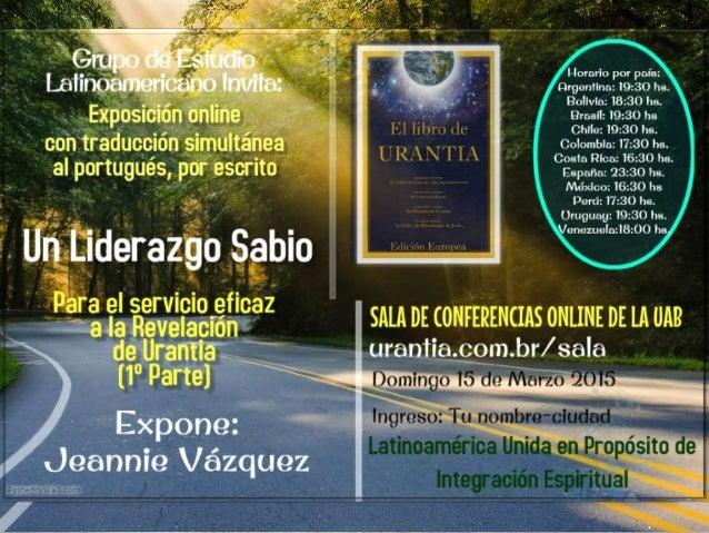 UMA LIDERANÇA SÁBIA PARA PROMOVER COM EFICÁCIA A REVELAÇÃO DE URÂNTIA - 1a. PARTE -