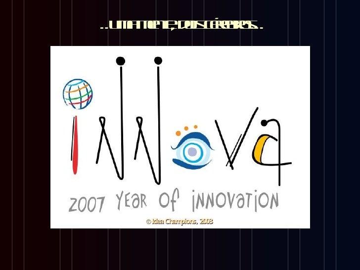 … m mnedis é bo… u a et o c ers       ,   r    © Idea Champions, 2003