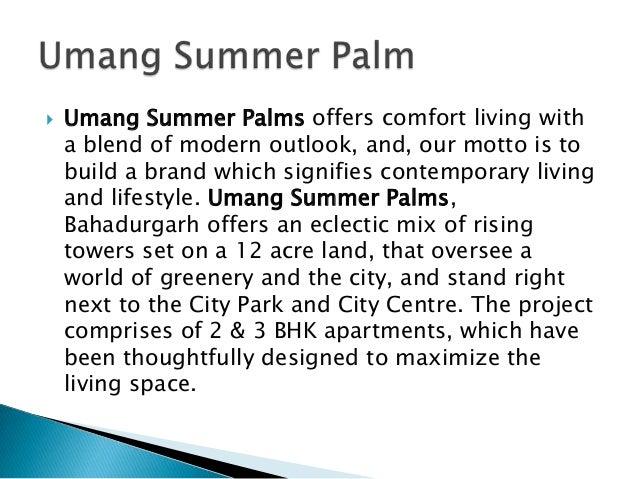 Umang Summer Palms | Call : +91-7838802803, 9999810710 | www.umangsummerpalms.in Slide 3