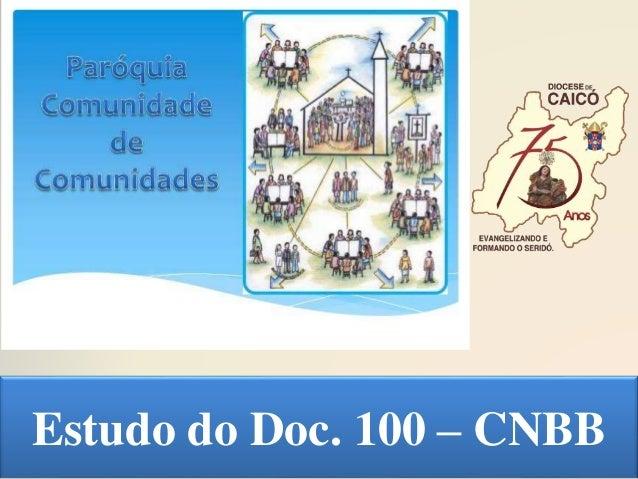 Estudo do Doc. 100 – CNBB