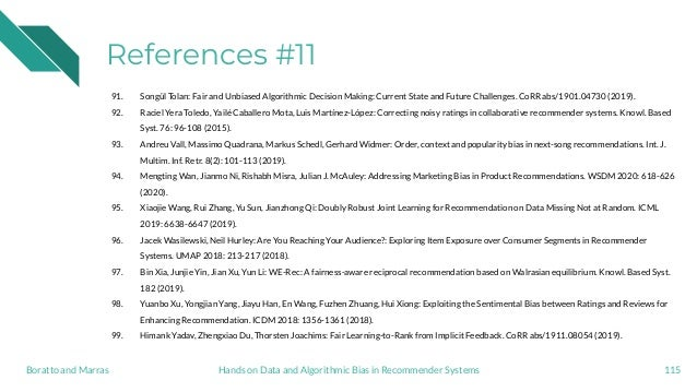 References #11 91. Songül Tolan: Fair and Unbiased Algorithmic Decision Making: Current State and Future Challenges. CoRR ...
