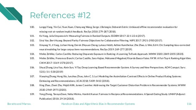 References #12 100. Longqi Yang, Yin Cui, Yuan Xuan, Chenyang Wang, Serge J. Belongie, Deborah Estrin: Unbiased offline rec...
