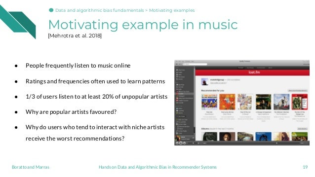 Motivating example in music [Mehrotra et al. 2018] ● People frequently listen to music online ● Ratings and frequencies of...