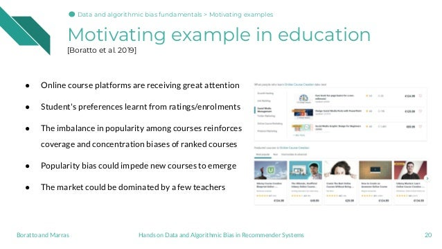 Motivating example in education [Boratto et al. 2019] ● Online course platforms are receiving great attention ● Student's ...