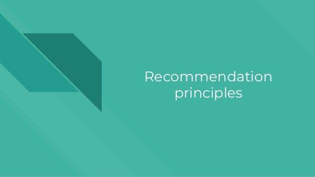 Recommendation principles