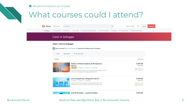 What courses could I attend? 8Hands on Data and Algorithmic Bias in Recommender SystemsBoratto and Marras Recommendation p...