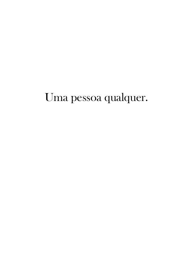 Uma pessoa qualquer.