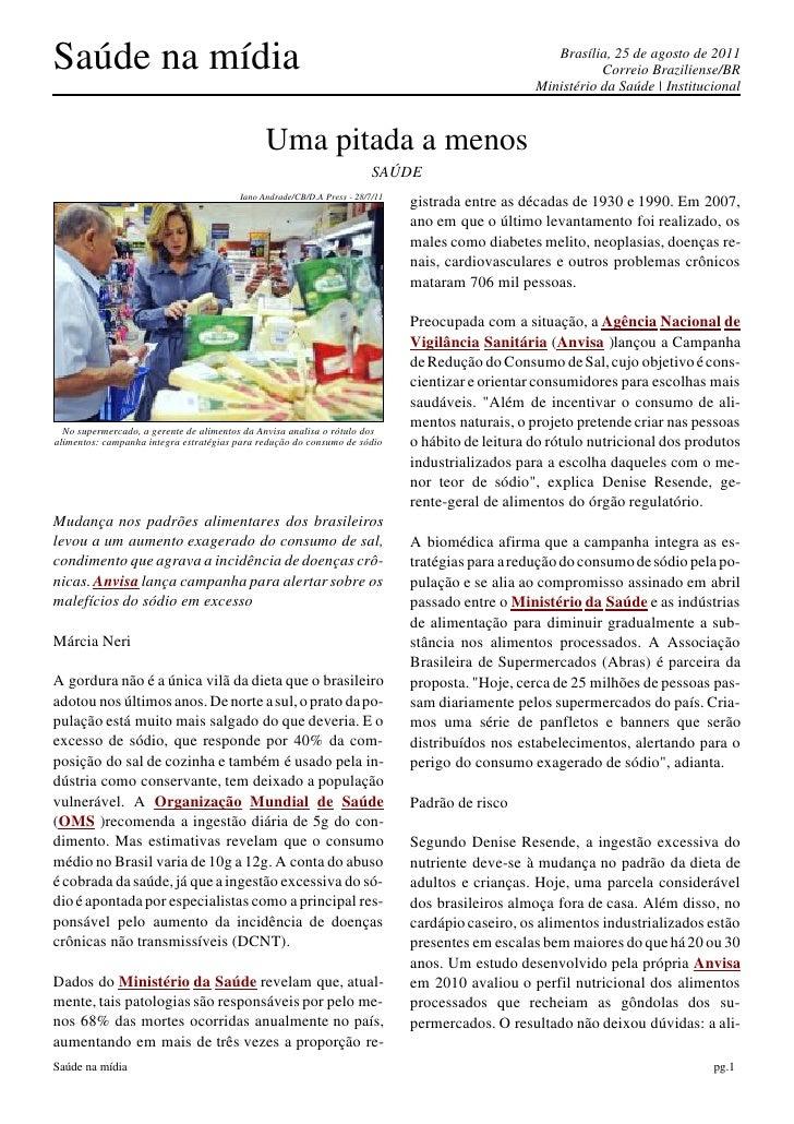 Saúde na mídia                                                                                       Brasília, 25 de agost...