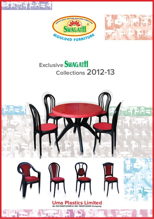 Exclusive      Collections 2012-13    Uma Plastics Limited    An ISO 9001:2008 & ISO 14001:2004 Company