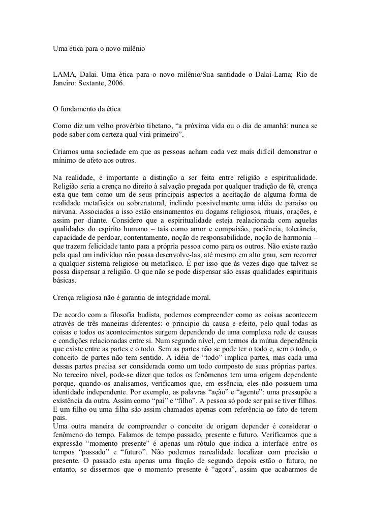 Uma ética para o novo milênio   LAMA, Dalai. Uma ética para o novo milênio/Sua santidade o Dalai-Lama; Rio de Janeiro: Sex...