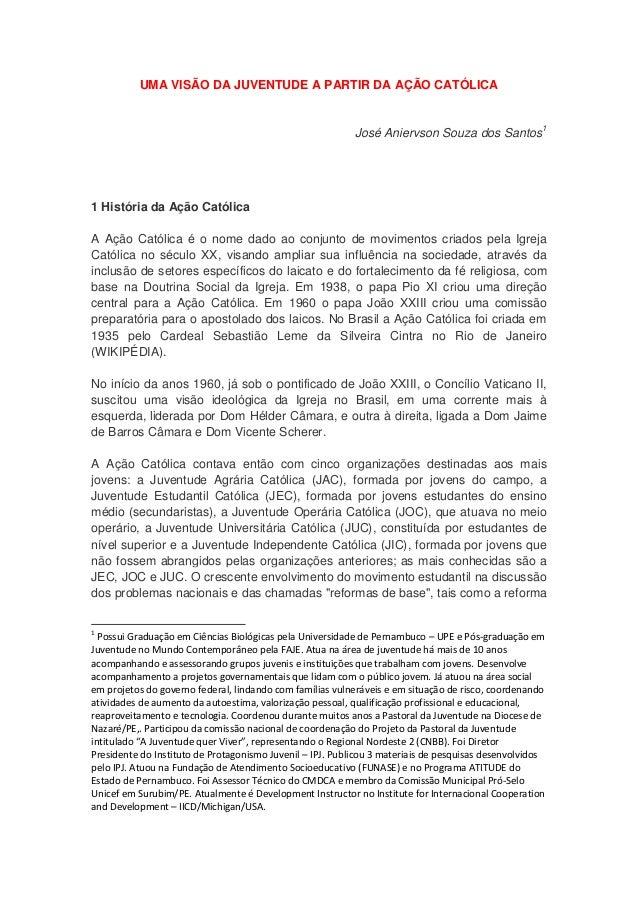 UMA VISÃO DA JUVENTUDE A PARTIR DA AÇÃO CATÓLICA                                                           José Aniervson ...