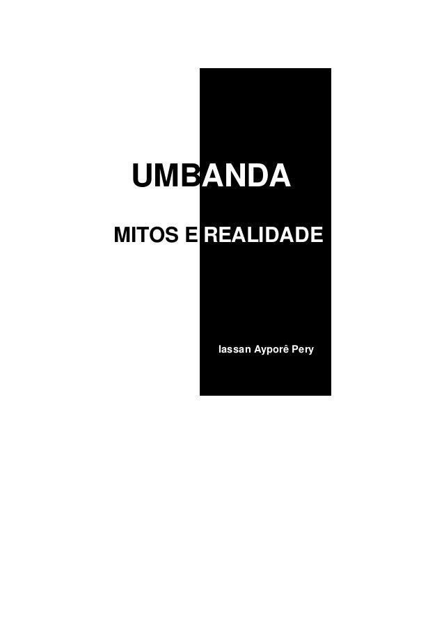 UMBANDAMITOS E REALIDADEIassan Ayporê Pery