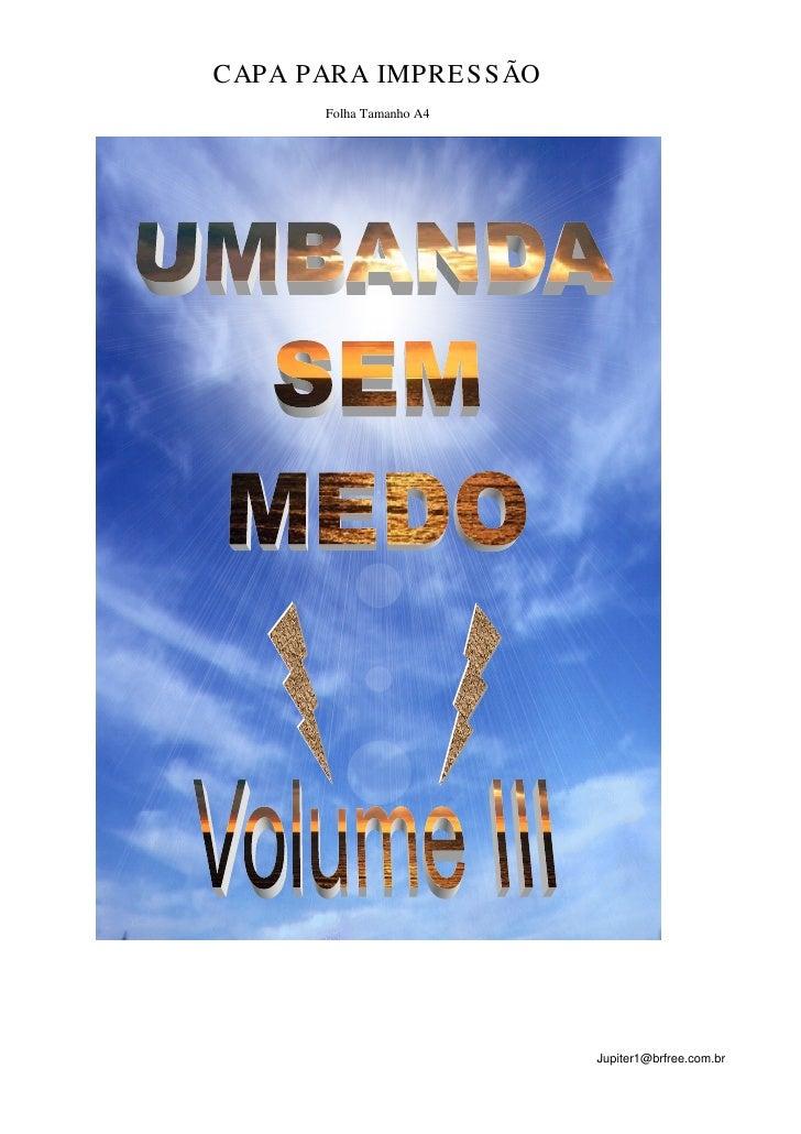 CAPA PARA IMPRE S S ÃO       Folha Tamanho A4                          Jupiter1@brfree.com.br