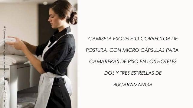 Camiseta esqueleto corrector de postura con micro for Trabajo de camarera de pisos