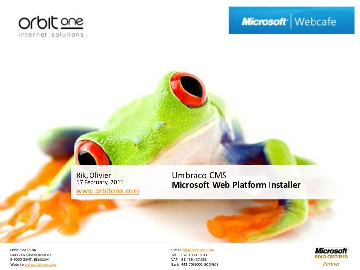 17 February, 2011<br />Umbraco CMSMicrosoft Web Platform Installer<br />