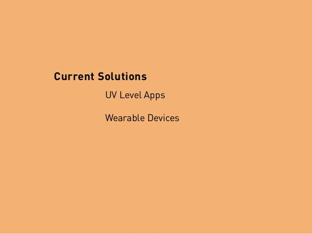 UV Level Apps Wearable Devices Current Solutions