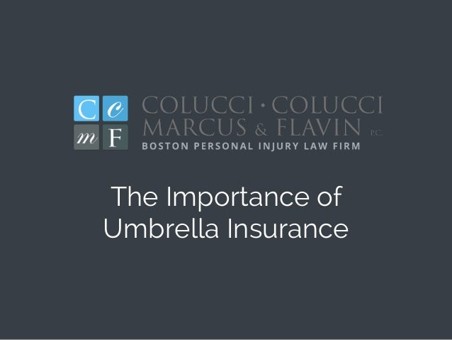 The Importance of Umbrella Insurance