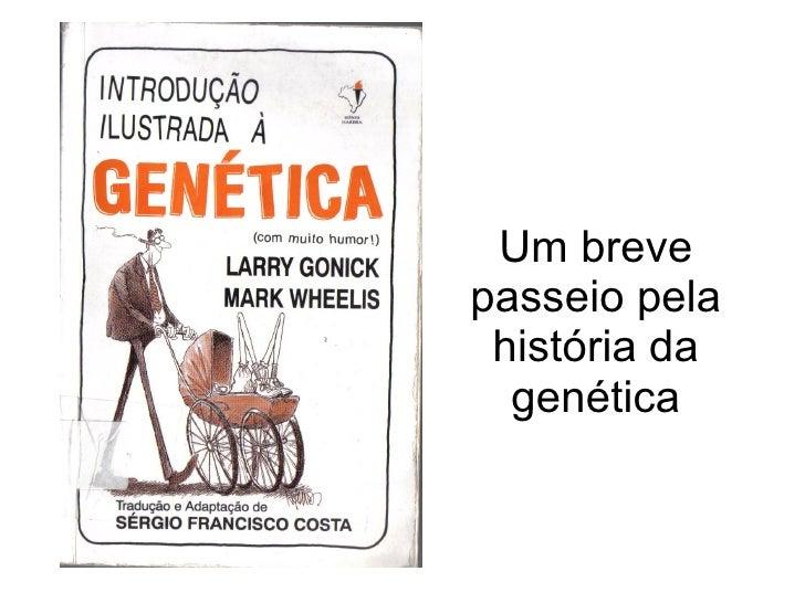 Um breve passeio pela história da genética