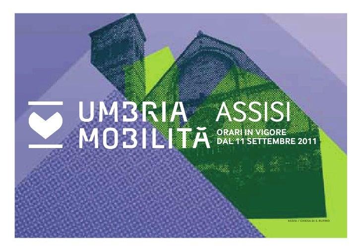 ASSISIORARI IN VIGOREDAL 11 SETTEMBRE 2011              ASSISI / CHIESA DI S. RUFINO