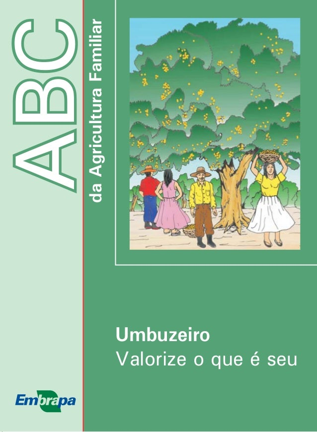 ABCdaAgriculturaFamiliar Umbuzeiro Valorize o que é seu