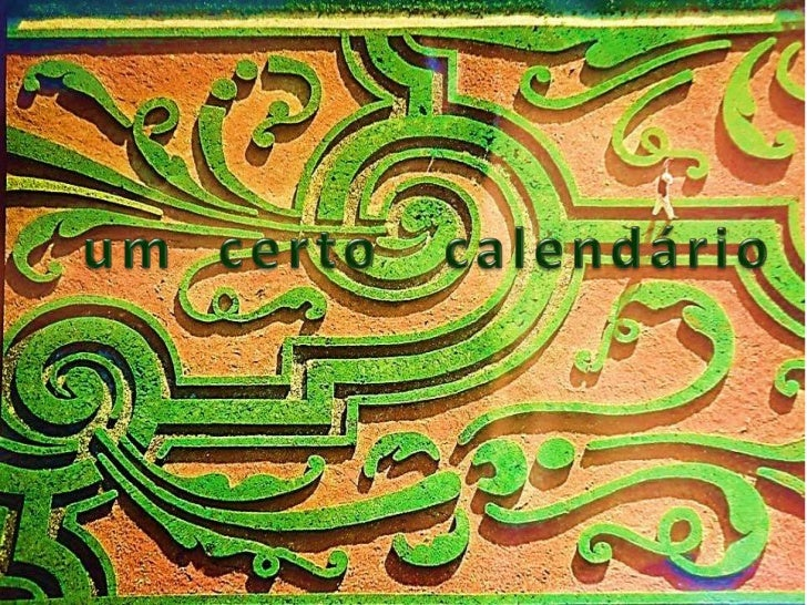Um certo calendário