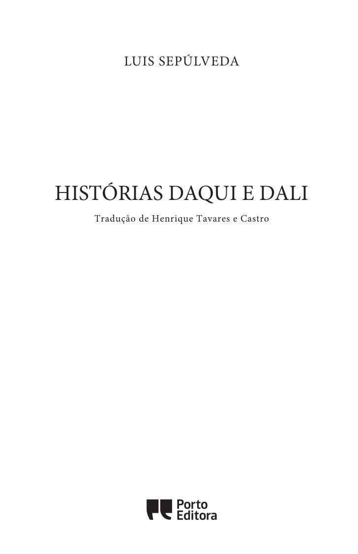 LUIS SEPÚLVEDAHISTÓRIAS DAQUI E DALI   Tradução de Henrique Tavares e Castro              Oo