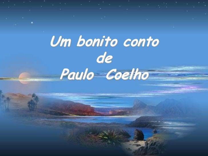 Um bonito conto      de Paulo Coelho