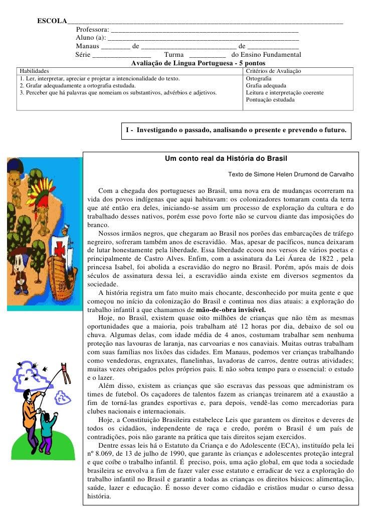 Um conto real da história do brasil por simone helen drumond