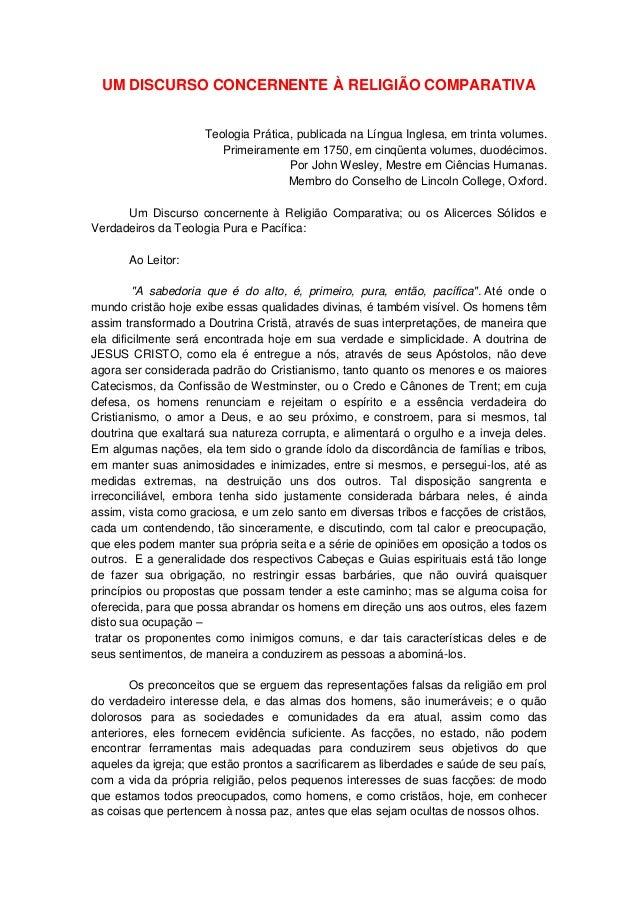 UM DISCURSO CONCERNENTE À RELIGIÃO COMPARATIVA Teologia Prática, publicada na Língua Inglesa, em trinta volumes. Primeiram...