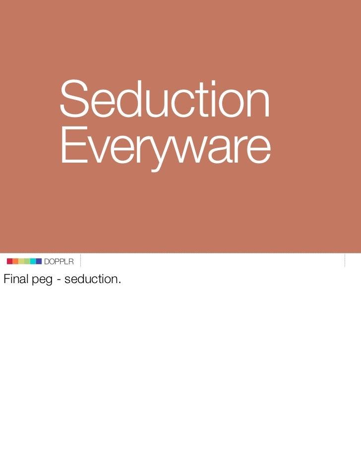 Seduction           Everyware         DOPPLR  Final peg - seduction.