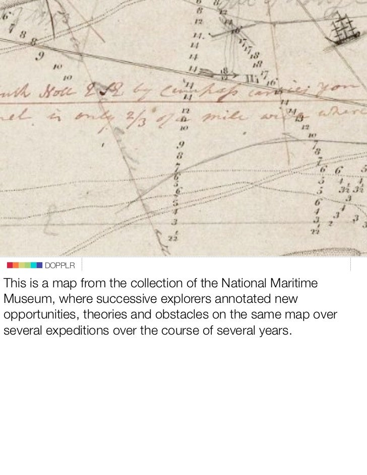DOPPLR  This is a map from the collection of the National Maritime Museum, where successive explorers annotated new opport...
