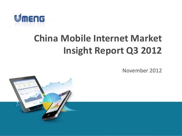 China Mobile Internet MarketInsight Report Q3 2012November 2012