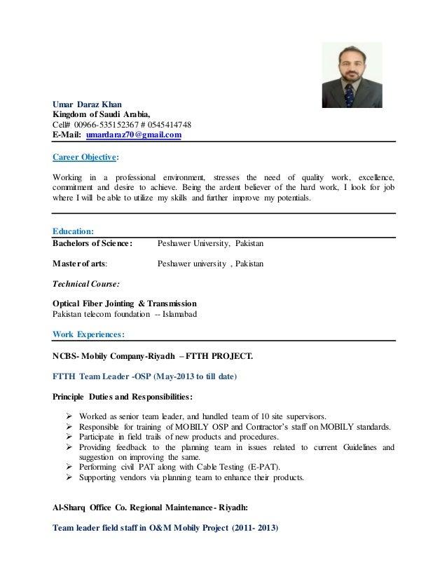 Umar Daraz Khan Kingdom of Saudi Arabia, Cell# 00966-535152367 # 0545414748 E-Mail: umardaraz70@gmail.com Career Objective...