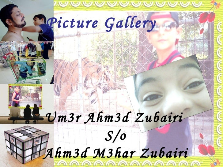 Um3r Ahm3d Zubairi  S/o Ahm3d M3har Zubairi Picture Gallery
