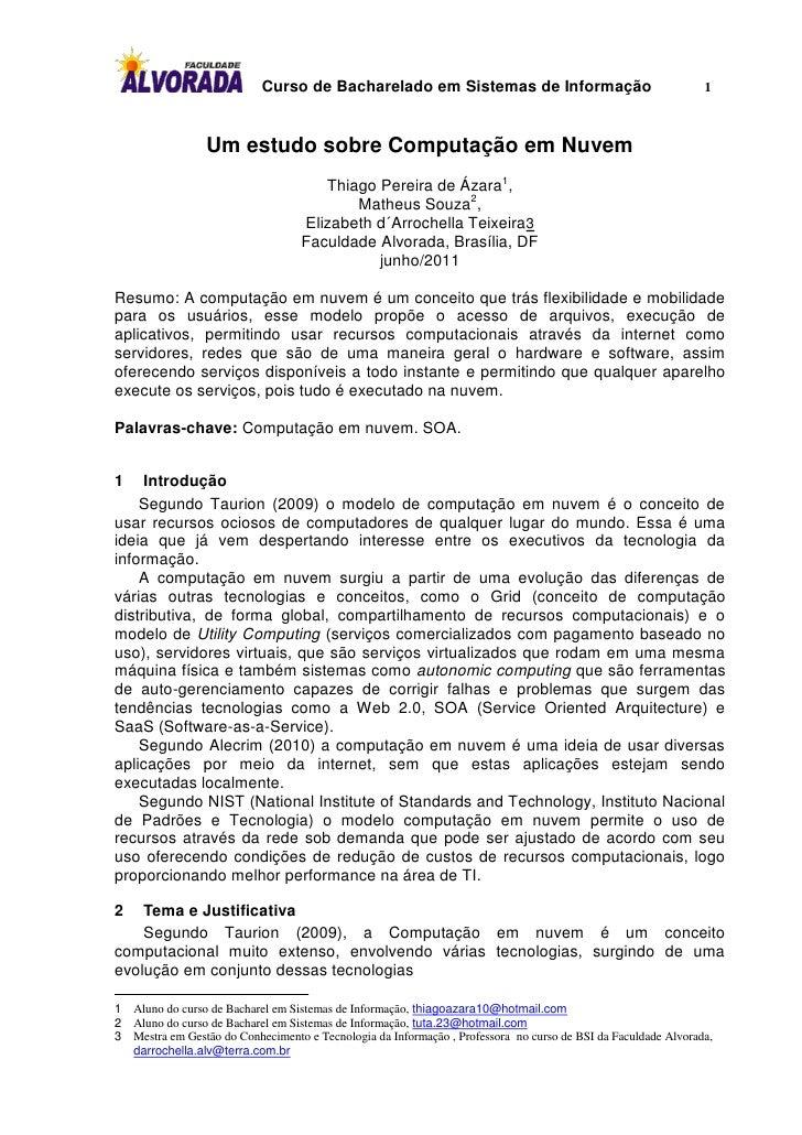 Curso de Bacharelado em Sistemas de Informação                                       1                 Um estudo sobre Com...