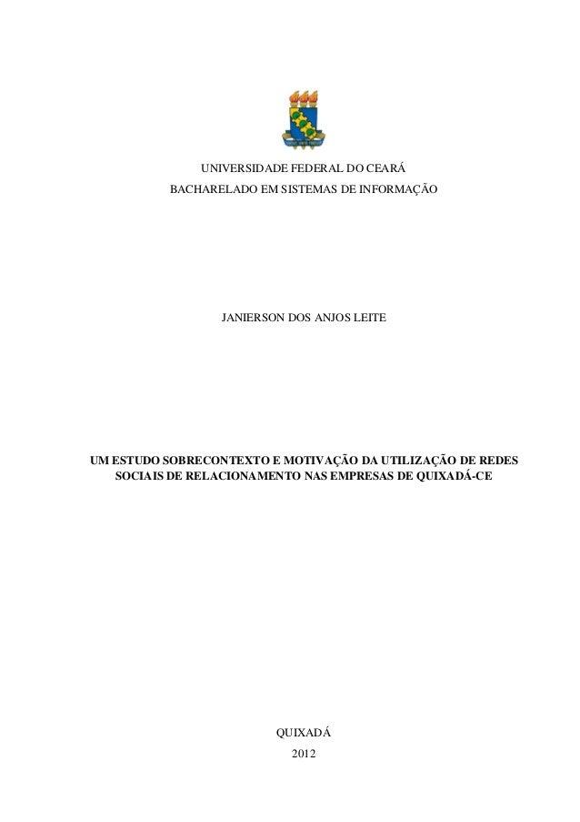 UNIVERSIDADE FEDERAL DO CEARÁ BACHARELADO EM SISTEMAS DE INFORMAÇÃO JANIERSON DOS ANJOS LEITE UM ESTUDO SOBRECONTEXTO E MO...