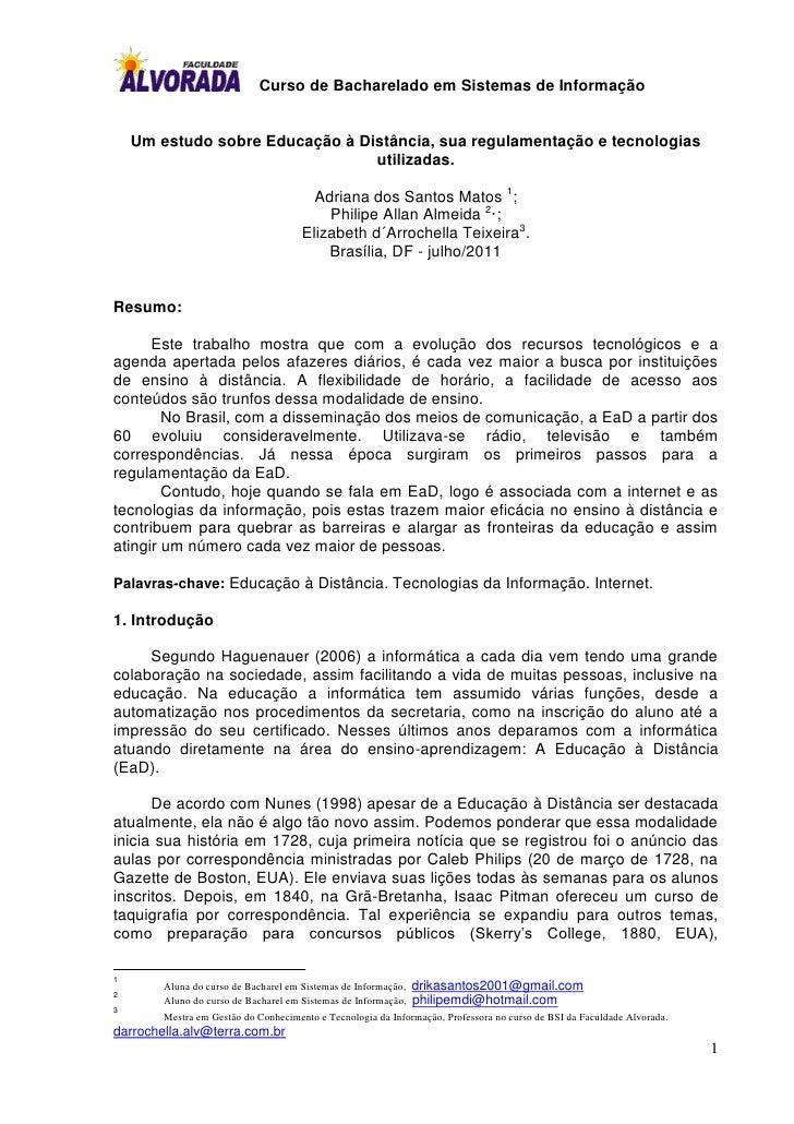 Curso de Bacharelado em Sistemas de Informação    Um estudo sobre Educação à Distância, sua regulamentação e tecnologias  ...