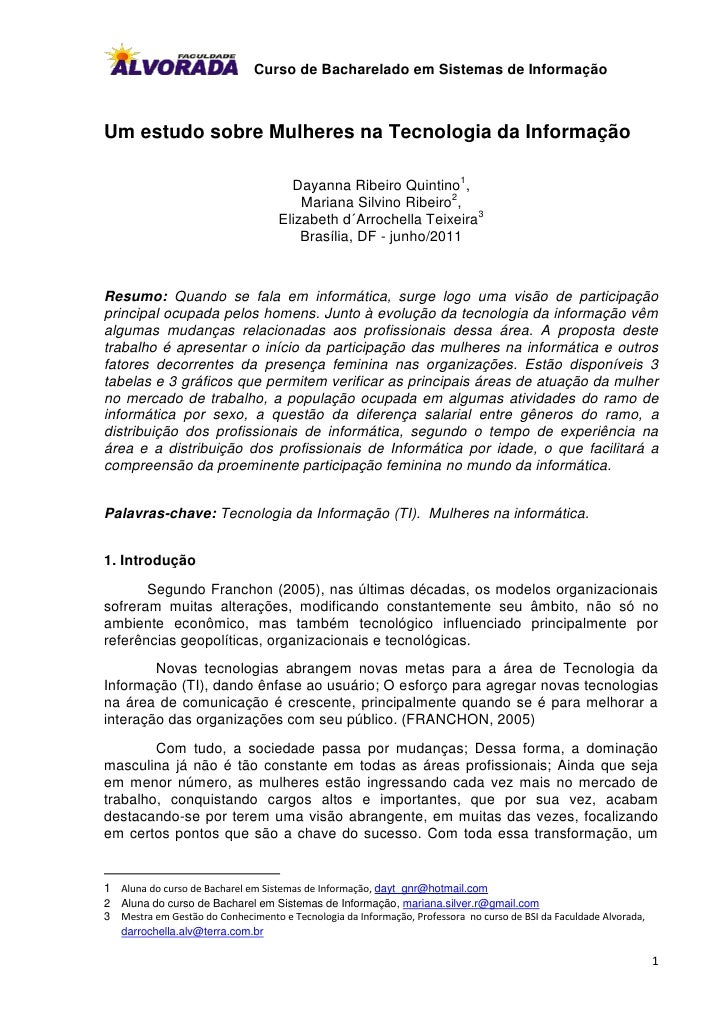 Curso de Bacharelado em Sistemas de InformaçãoUm estudo sobre Mulheres na Tecnologia da Informação                        ...