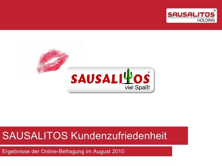 SAUSALITOS KundenzufriedenheitErgebnisse der Online-Befragung im August 2010