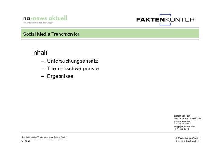 Social Media Trendmonitor        Inhalt               – Untersuchungsansatz               – Themenschwerpunkte            ...