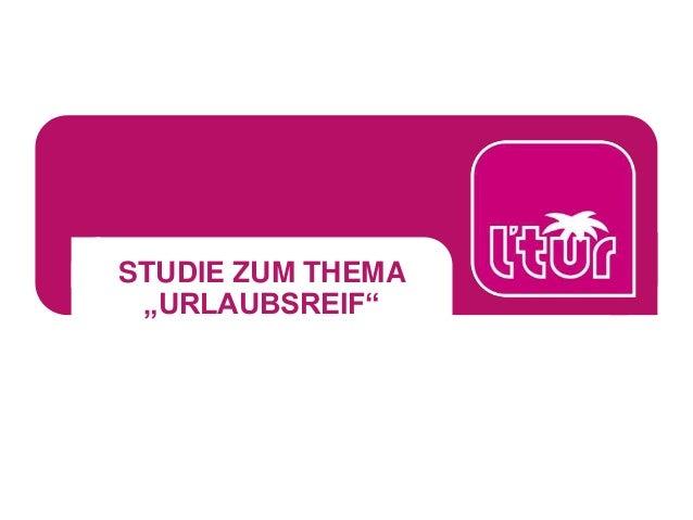 """STUDIE ZUM THEMA """"URLAUBSREIF"""""""