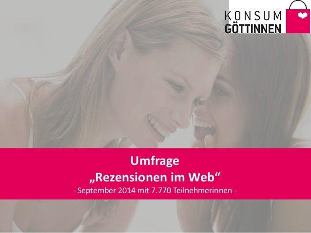 """Umfrage """"Rezensionen im Web"""" - September 2014 mit 7.770 Teilnehmerinnen -"""