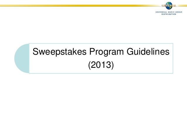 Sweepstakes Program Guidelines(2013)