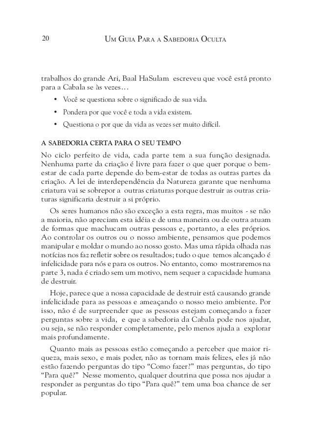 """Um Guia Para a Sabedoria Oculta22 Em Resumo A Cabala é um método que responde à pergunta: """"Qual é o •  significado d..."""