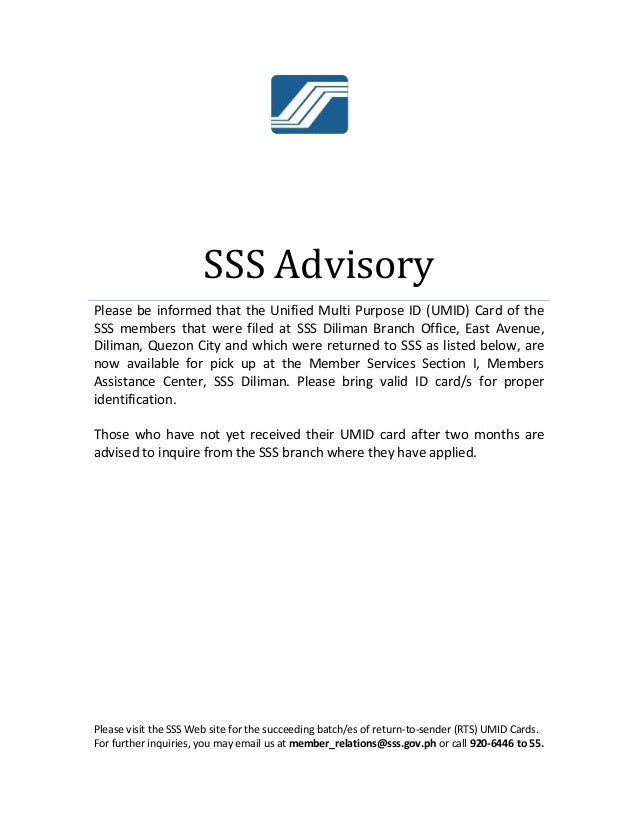 SSS Advisory Please be informed that the Unified Multi Purpose ID (UMID) Card of the SSS members that were filed at SSS Di...