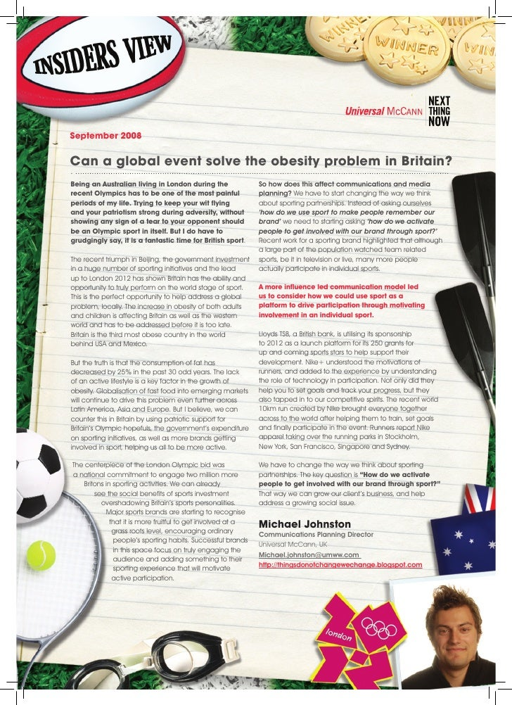 September 2008   Can a global event solve the obesity problem in Britain? Being an Australian living in London during the ...