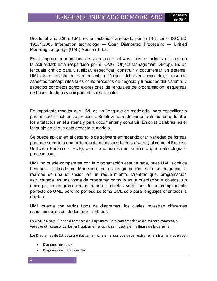 3 de mayo                LENGUAJE UNIFICADO DE MODELADO                                          de 2011Desde el año 2005....